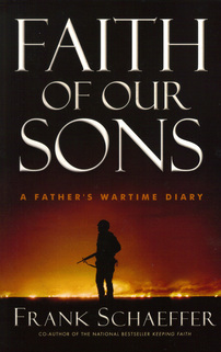 Faith of Our Sons by Frank Schaeffer